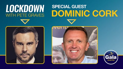 Lockdown with Pete Graves and Dominic Cork